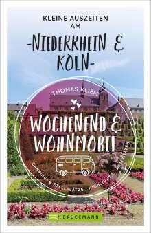 Thomas Kliem: Wochenend und Wohnmobil - Kleine Auszeiten am Niederrhein & Köln, Buch