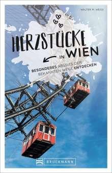 Walter M. Weiss: Herzstücke in Wien, Buch