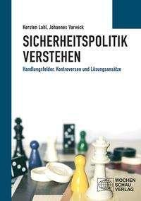 Kersten Lahl: Sicherheitspolitik verstehen, Buch