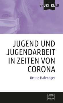 Benno Hafeneger: Jugend und Jugendarbeit in Zeiten von Corona, Buch