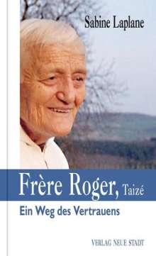 Sabine Laplane: Frère Roger, Taizé, Buch