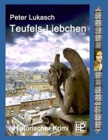 Peter Lukasch: Teufels-Liebchen, Buch