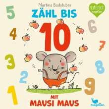 Martina Badstuber: Zähl bis 10 mit Mausi Maus, Buch