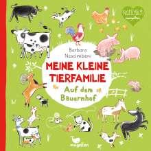 Barbara Nascimbeni: Meine kleine Tierfamilie - Auf dem Bauernhof, Buch