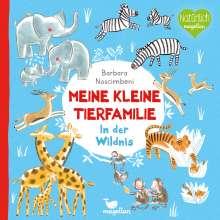 Barbara Nascimbeni: Meine kleine Tierfamilie - In der Wildnis, Buch