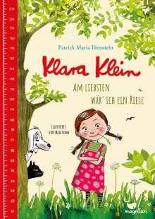 Patrick Maria Bienstein: Klara Klein - Am liebsten wär' ich ein Riese, Buch