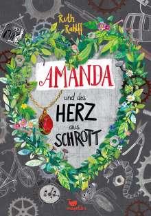 Ruth Rahlff: Amanda und das Herz aus Schrott, Buch