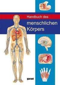 Peter Abrahams: Handbuch des Menschlichen Körpers, Buch
