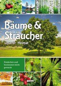 Bäume und Sträucher unserer Heimat, Buch