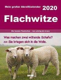 Flachwitzekalender 2020 Abreißkalender, Diverse