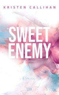 Kristen Callihan: Sweet Enemy, Buch