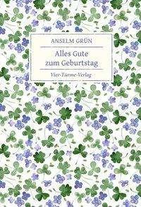 Anselm Grün: Alles Gute zum Geburtstag, Buch