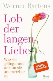 Werner Bartens: Lob der langen Liebe, Buch