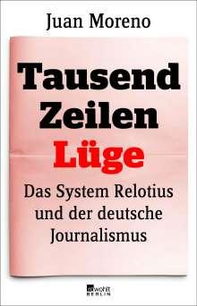 Juan Moreno: Tausend Zeilen Lüge, Buch