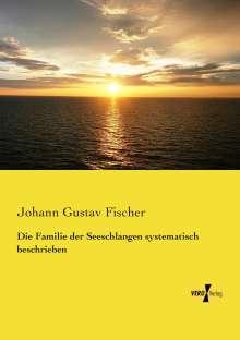 Johann Gustav Fischer: Die Familie der Seeschlangen systematisch beschrieben, Buch