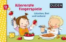 Allererste Fingerspiele - Lätzchen, Brei und Leckerei, Buch