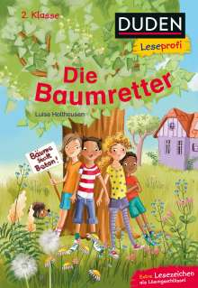 Luise Holthausen: Duden Leseprofi - Die Baumretter, 2. Klasse, Buch
