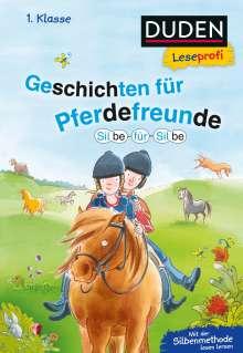 Beate Dölling: Duden Leseprofi - Silbe für Silbe: Geschichten für Pferdefreunde, 1. Klasse, Buch