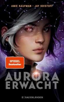 Amie Kaufman: Aurora erwacht, Buch