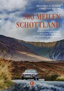 Michael O. R. Kröher: 500 Meilen Schottland, Buch