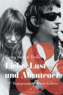 Georg Stefan Troller: Liebe, Lust und Abenteuer, Buch