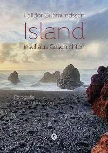 Halldór Gudmundsson: Island   Insel aus Geschichten, Buch