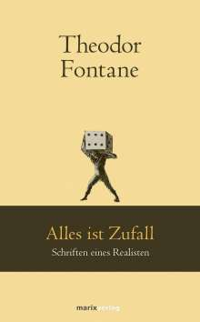 Theodor Fontane: Alles ist Zufall, Buch