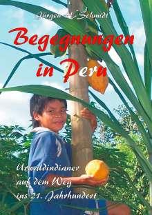 Jürgen H. Schmidt: Begegnungen in Peru, Buch