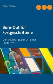 Peter Kaiser: Burn-Out für Fortgeschrittene, Buch