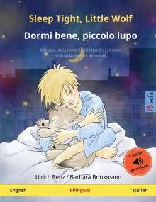 Ulrich Renz: Sleep Tight, Little Wolf - Dormi bene, piccolo lupo (English - Italian), Buch