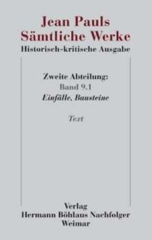 Jean Paul: Jean Pauls Sämtliche Werke. Historisch-kritische Ausgabe. Zweite Abteilung. Band 9.1, Buch