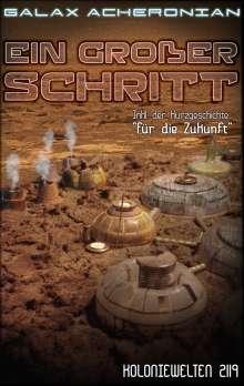 Galax Acheronian: Ein großer Schritt, Buch