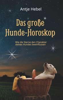 Antje Hebel: Das große Hunde-Horoskop, Buch