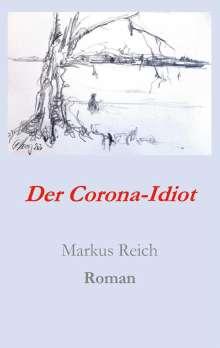 Markus Reich: Der Corona-Idiot, Buch