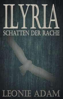 Leonie Adam: Ilyria, Buch