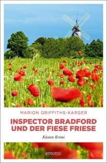 Marion Griffiths-Karger: Inspector Bradford und der fiese Friese, Buch