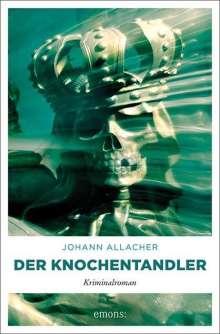 Johann Allacher: Der Knochentandler, Buch