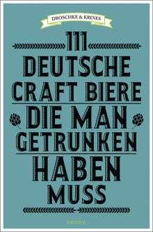 Martin Droschke: 111 deutsche Craft Biere, die man getrunken haben muss, Buch