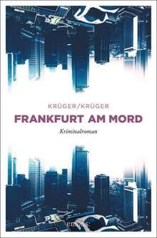 Uwe Krüger: Frankfurt am Mord, Buch