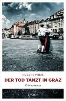 Robert Preis: Der Tod tanzt in Graz, Buch
