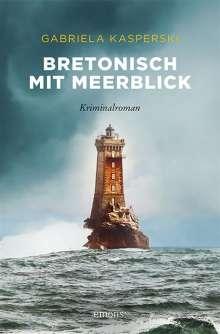Gabriela Kasperski: Bretonisch mit Meerblick, Buch