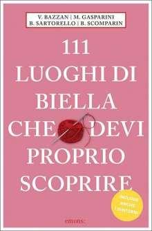 Vittoria Bazzan: 111 luoghi di Biella che devi proprio scoprire, Buch