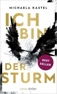 Michaela Kastel: Ich bin der Sturm, Buch