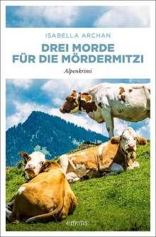 Isabella Archan: Drei Morde für die MörderMitzi, Buch