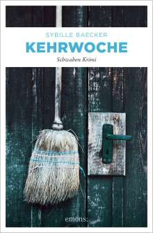Sybille Baecker: Kehrwoche, Buch