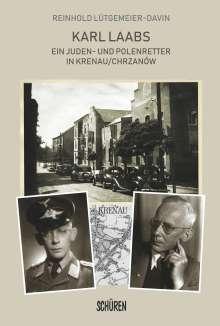 Reinhold Lütgemeier-Davin: Karl Laabs. Ein Juden- und Polenretter in Krenau/Chrzanów, Buch