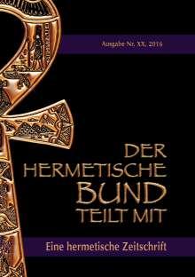 Johannes H. von Hohenstätten: Der hermetische Bund teilt mit:, Buch