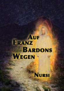 A. Nursi: Auf Franz Bardons Wegen, Buch