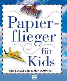 Ken Blackburn: Papierflieger für Kids, Buch