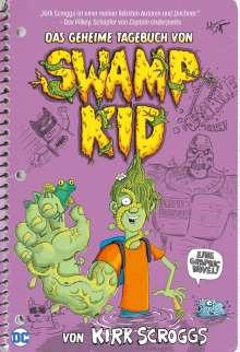Kirk Scroggs: Das geheime Tagebuch von Swamp Kid, Buch